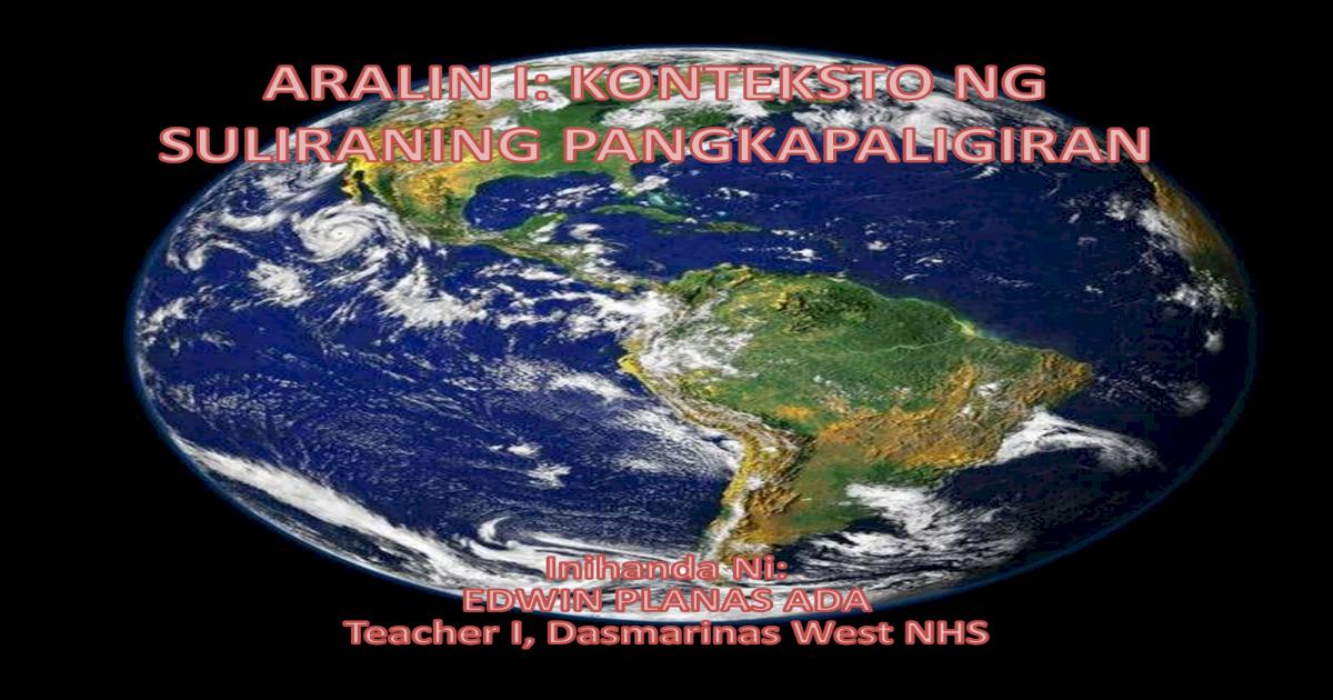 Aralin 1 b pagkasira ng likas na yaman copy - [PDF Document]