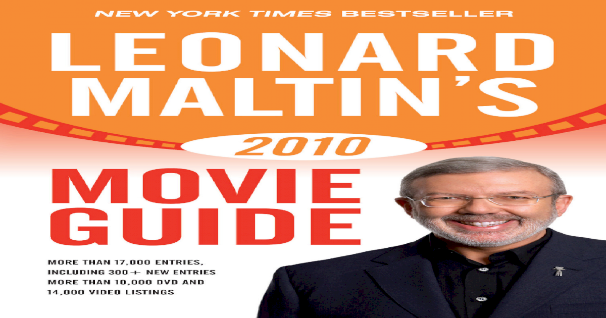 Leonard Maltin's 2010 Movie Guide (Leonard Maltin's Movie