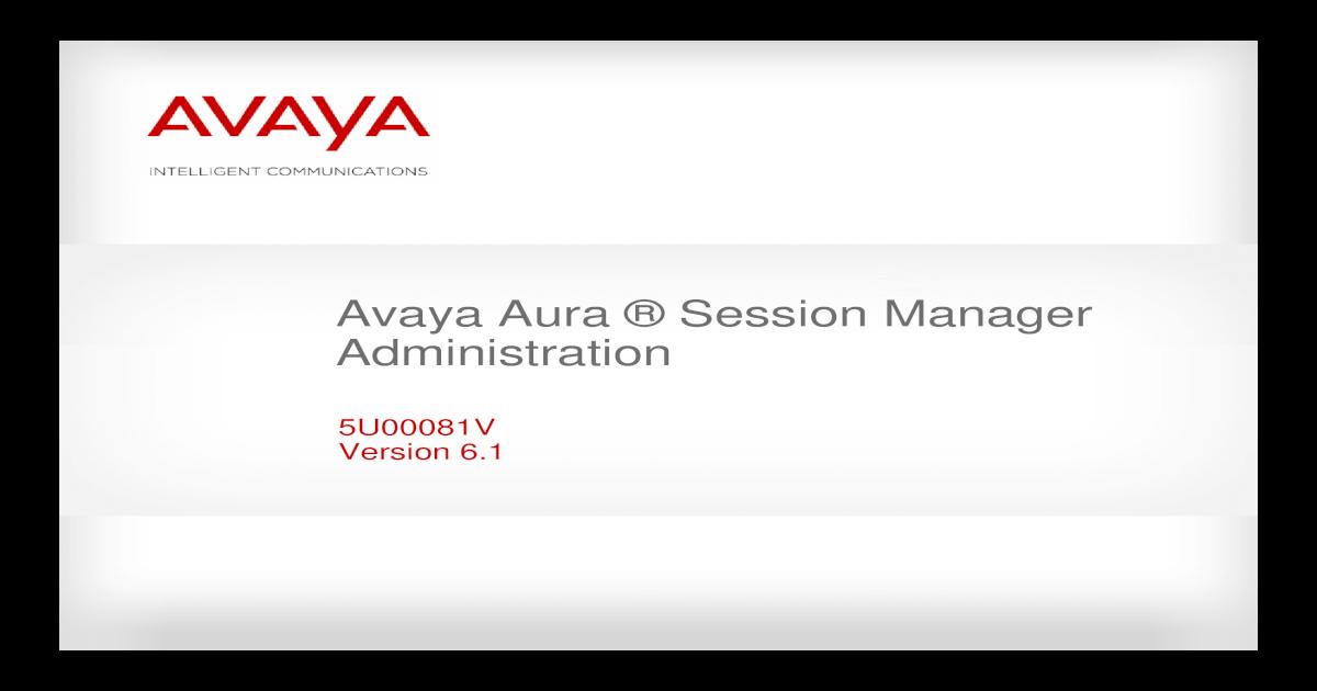 Avaya Session Manager Part 1 - [PDF Document]