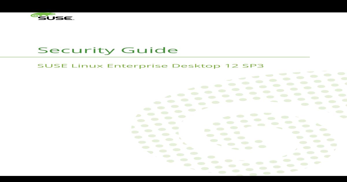 Security Guide - SUSE Linux Enterprise Desktop 12 SP2 - [PDF