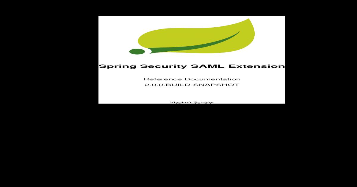 Spring Security SAML Extension     Spring Security SAML