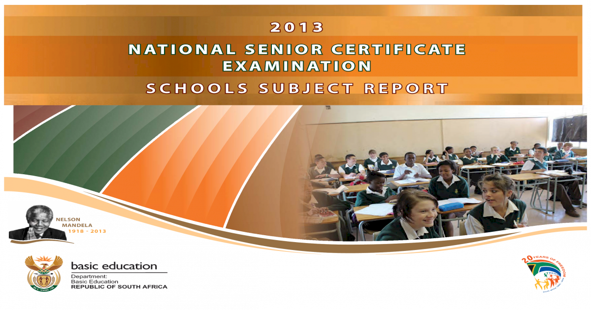 2013 NATIONAL SENIOR CERTIFICATE EXAMINATION SCHOOLS