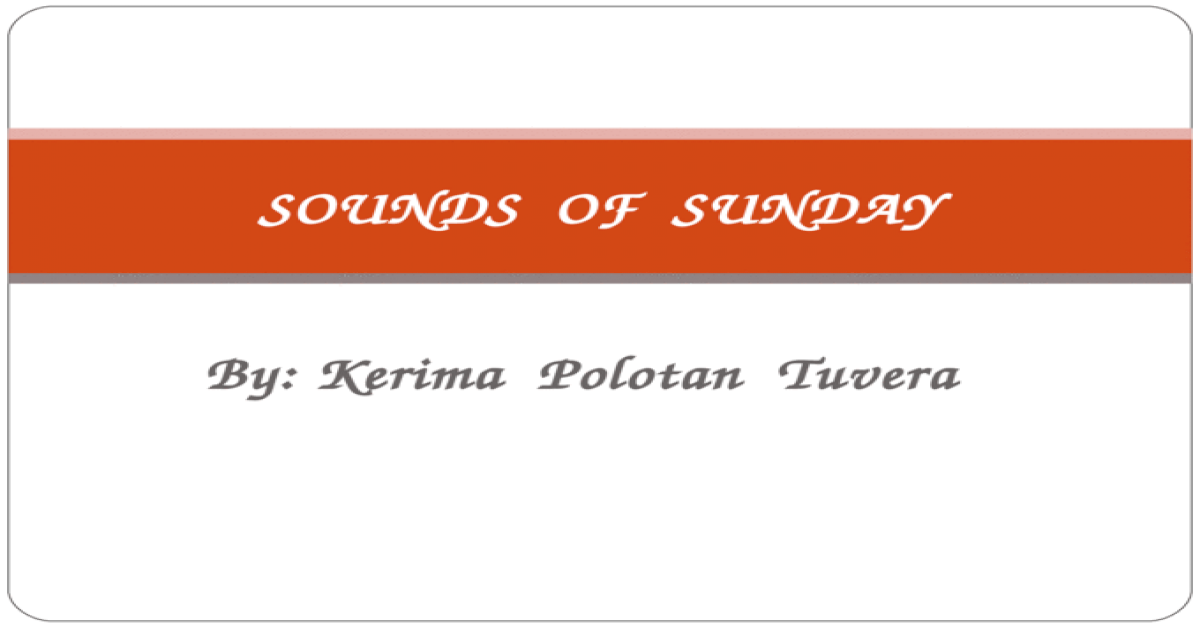 Sounds of Sunday - [PPT Powerpoint]
