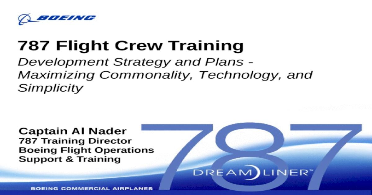 787 Flight Crew Training Captain Al Nader 787 Training Director